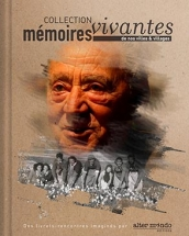 Mémoires vivantes, Collection mémoires vivantes